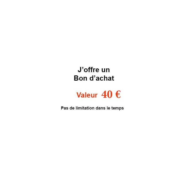 Bon à offrir, cadeaux-Un bon d'achat valeur 40€-PRODUITS SELECTIONNES